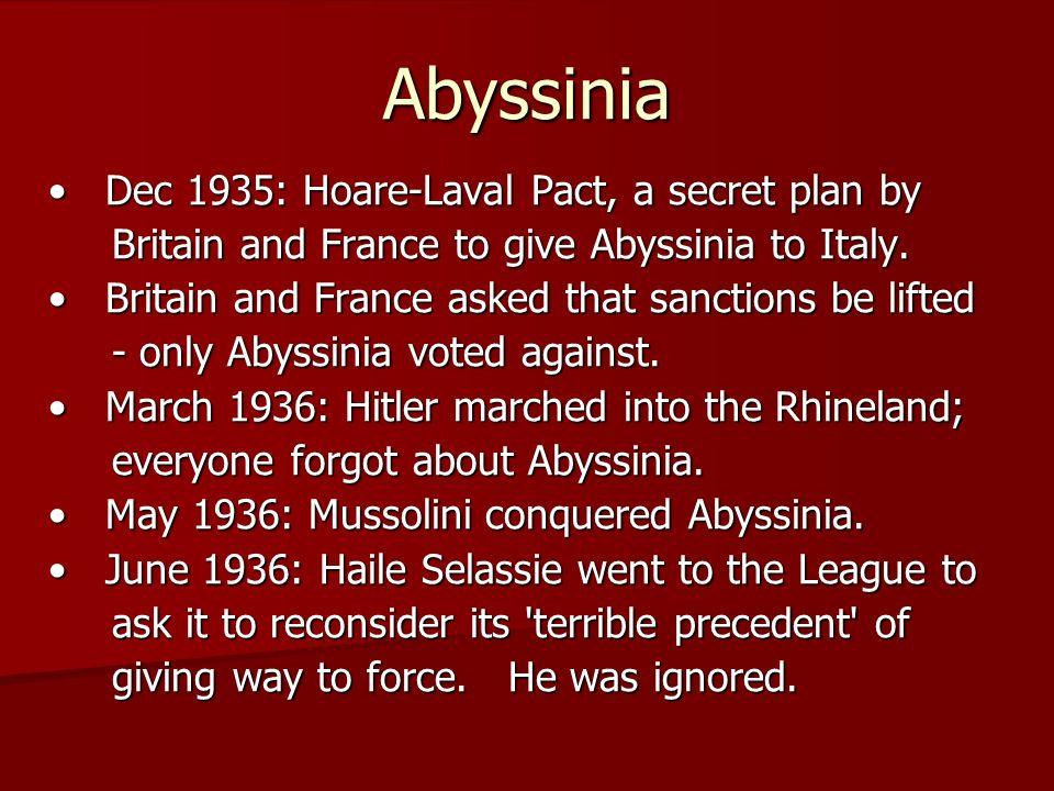 Abyssinia A SPECTACULAR failure: 1.