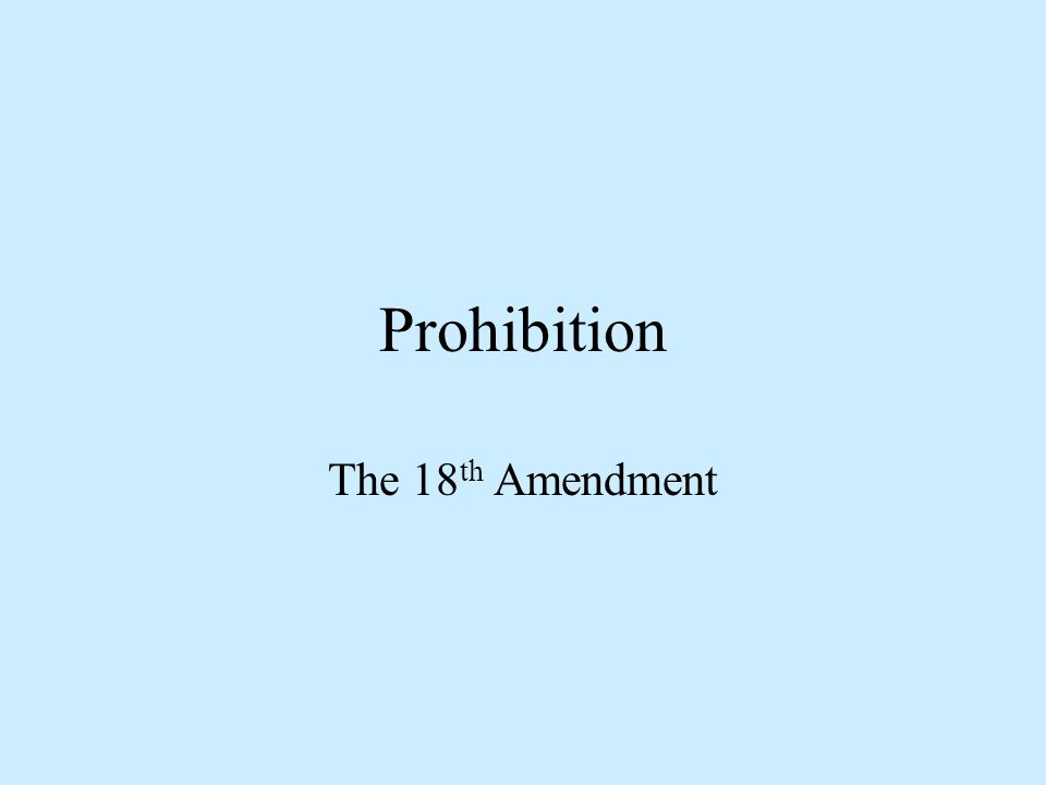 What was Prohibition.A law called the Volstead Act introduced in the USA in January 1920.