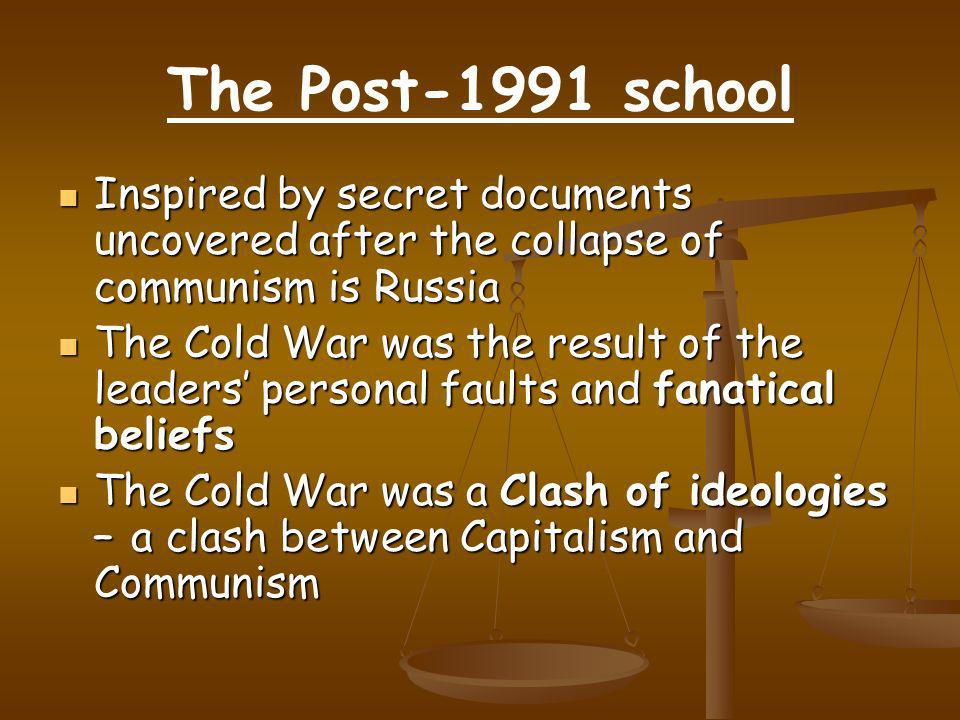 The Post-1991 school Inspired by secret documents uncovered after the collapse of communism is Russia Inspired by secret documents uncovered after the