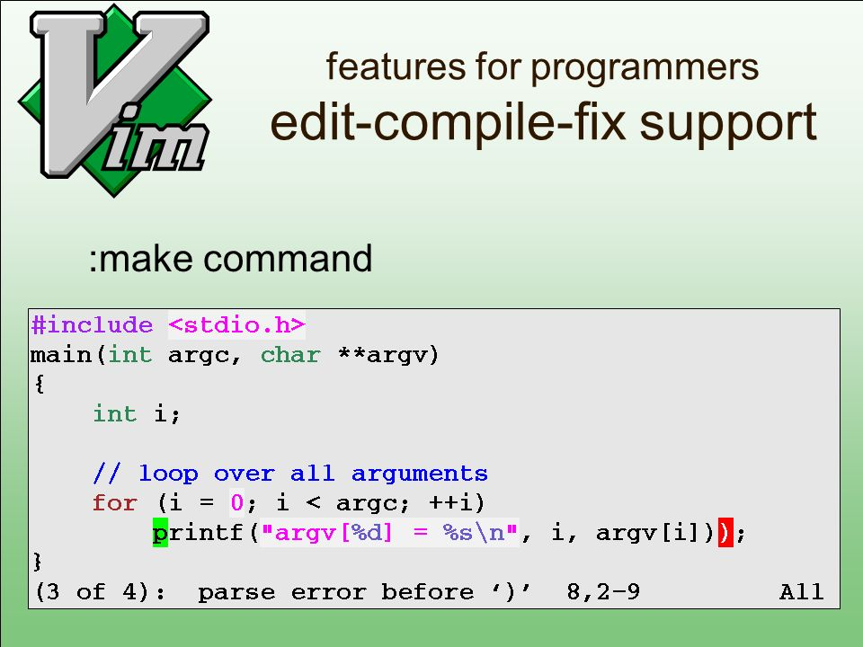 new in Vim 6.0 auto-indenting Previously existed only for C and similar languages.