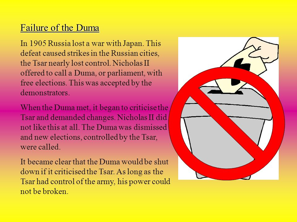 Failure of the Duma In 1905 Russia lost a war with Japan.