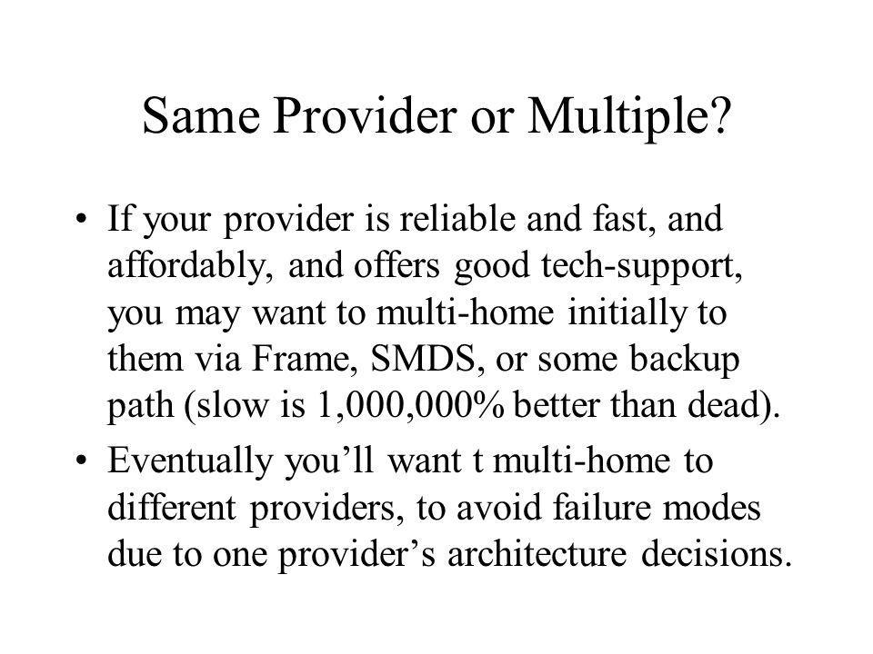 Same Provider or Multiple.
