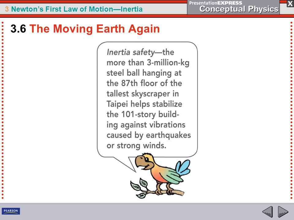3 Newtons First Law of MotionInertia 3.6 The Moving Earth Again