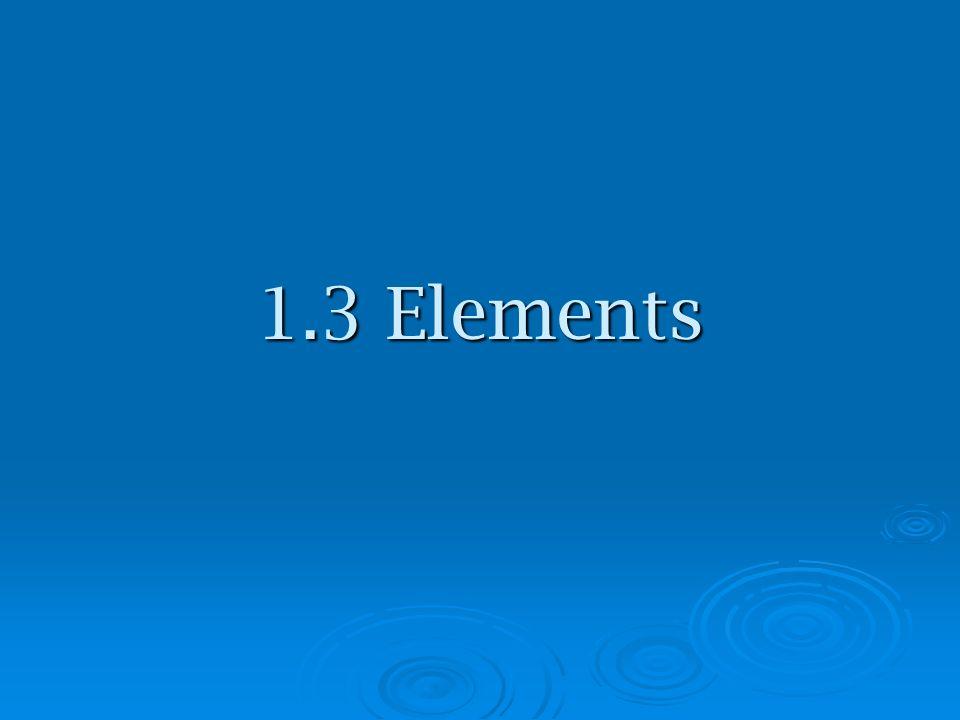 1.3 Elements