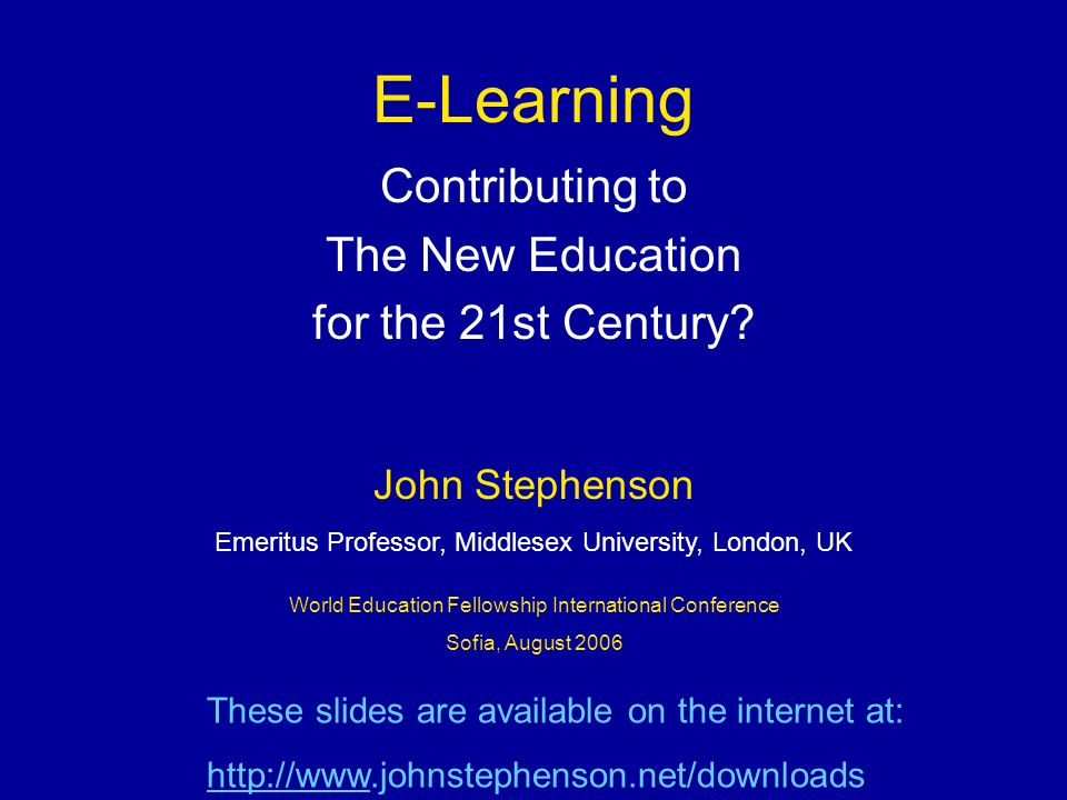 E-Learning Contributing to The New Education for the 21st Century.