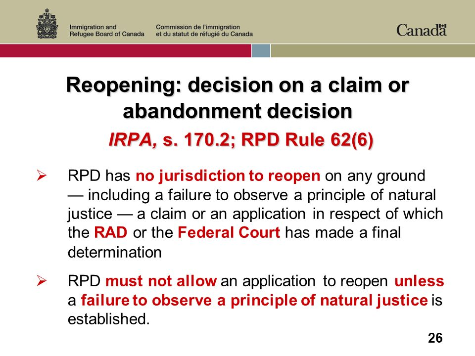 26 Reopening: decision on a claim or abandonment decision IRPA, s.