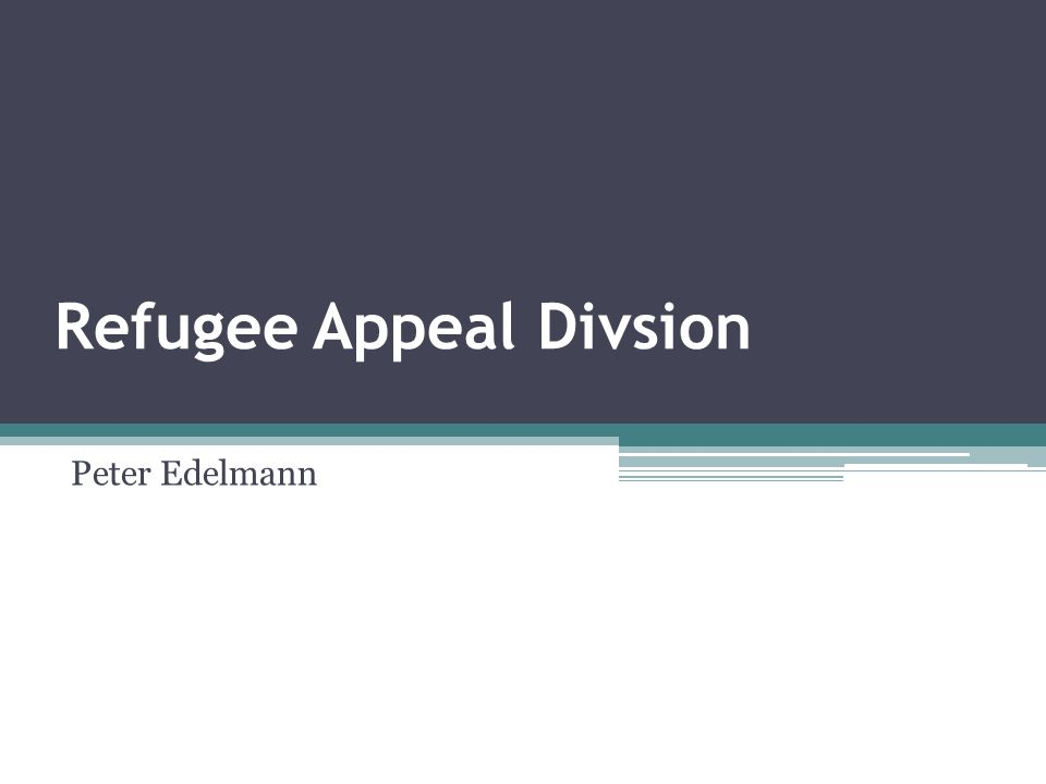 Refugee Appeal Divsion Peter Edelmann