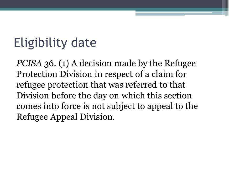 Eligibility date PCISA 36.