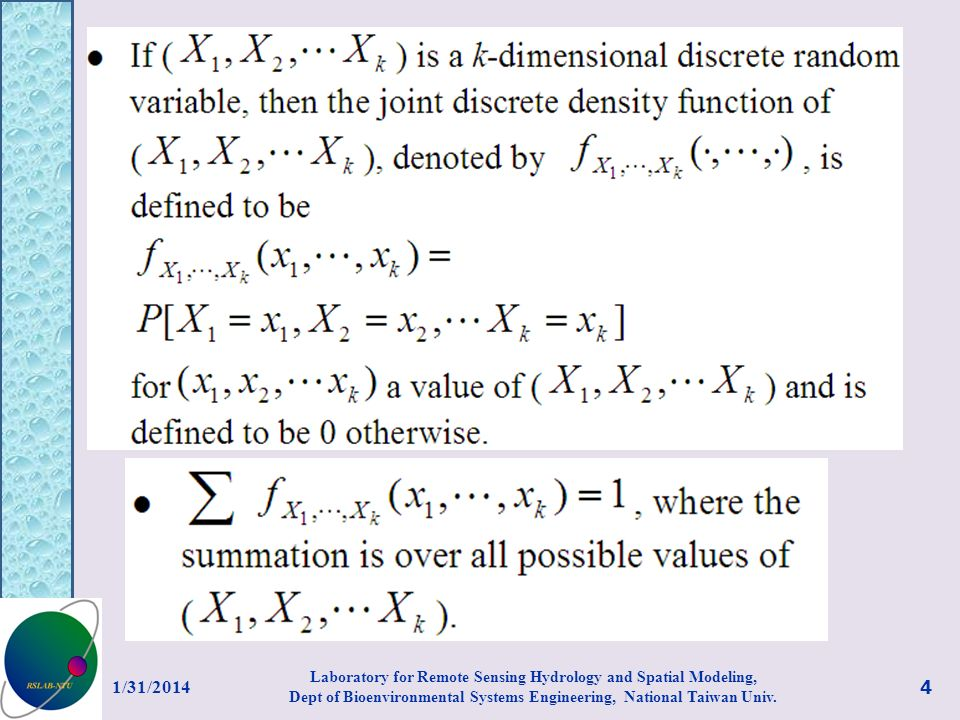 Marginal discrete density If X and Y are bivariate joint discrete random variables, then and are called marginal discrete density functions.