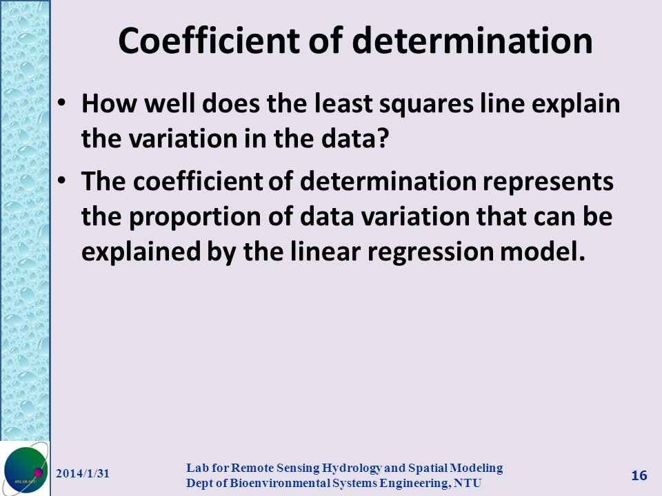 Coefficient of determination How well does the least squares line explain the variation in the data? The coefficient of determination represents the p