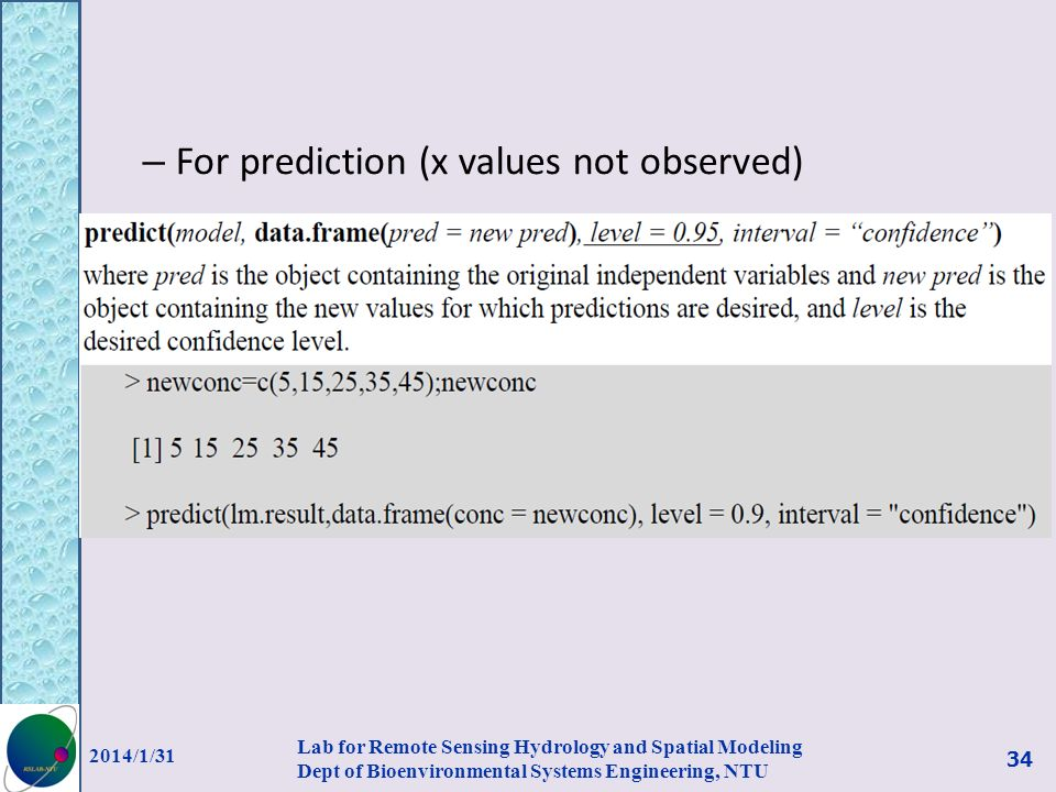 – For prediction (x values not observed) 2014/1/31 Lab for Remote Sensing Hydrology and Spatial Modeling Dept of Bioenvironmental Systems Engineering,