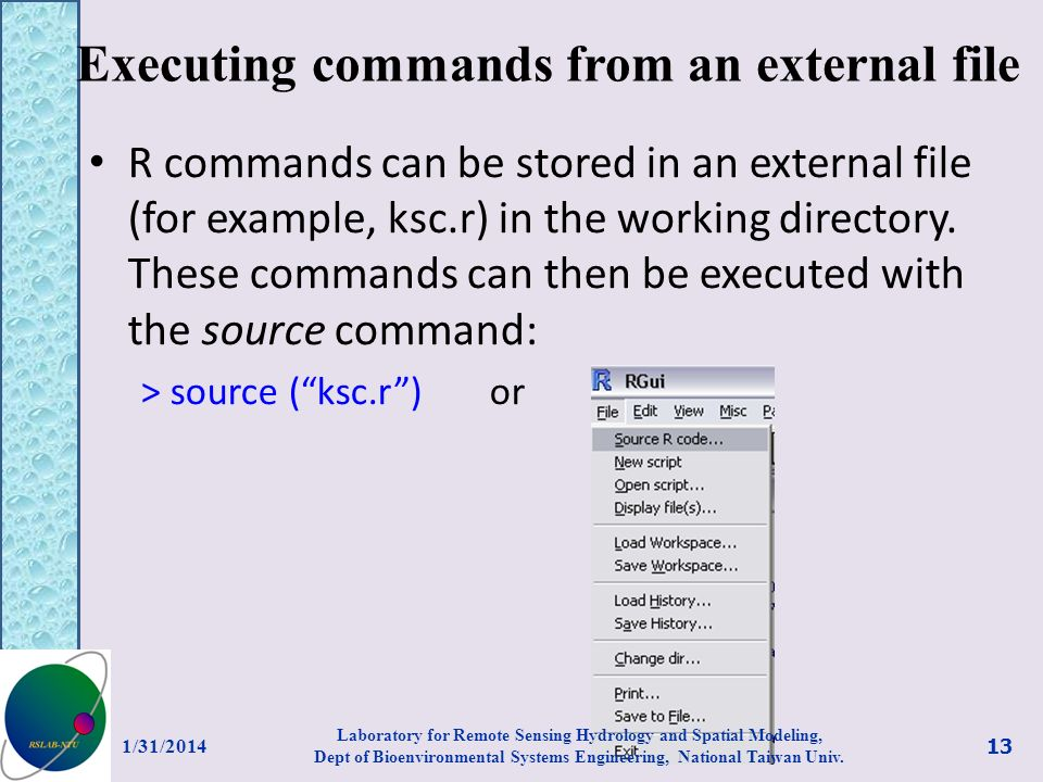 Executing commands from an external file R commands can be stored in an external file (for example, ksc.r) in the working directory. These commands ca