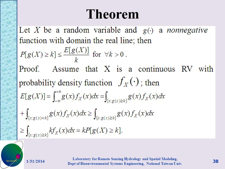 Theorem 1/31/2014 38 Laboratory for Remote Sensing Hydrology and Spatial Modeling, Dept of Bioenvironmental Systems Engineering, National Taiwan Univ.