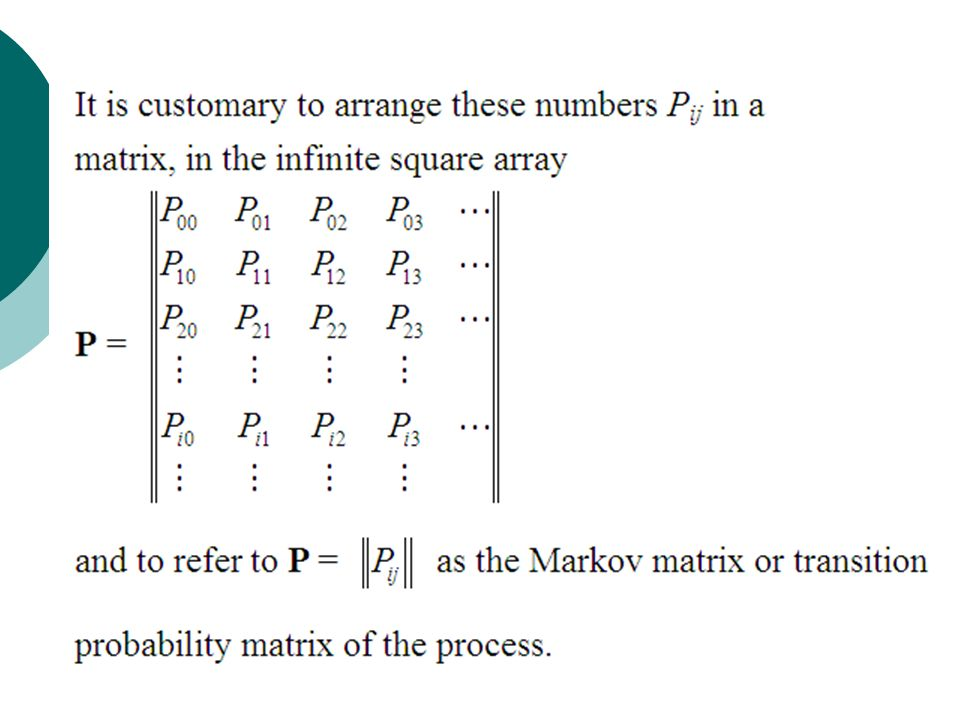 Transition probability matrices of a Markov chain