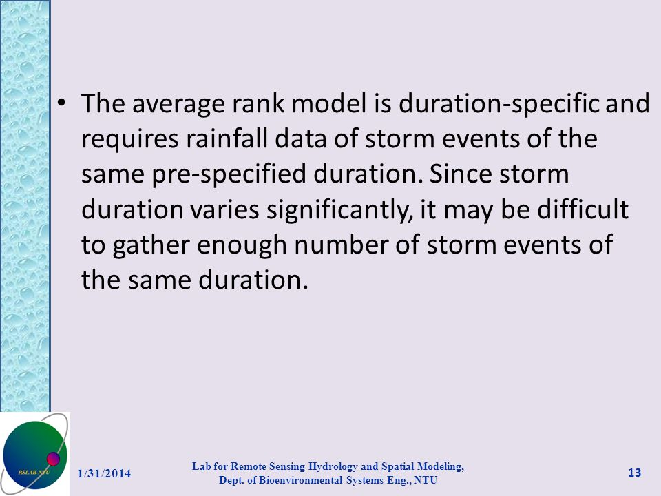 The average rank model is duration-specific and requires rainfall data of storm events of the same pre-specified duration. Since storm duration varies