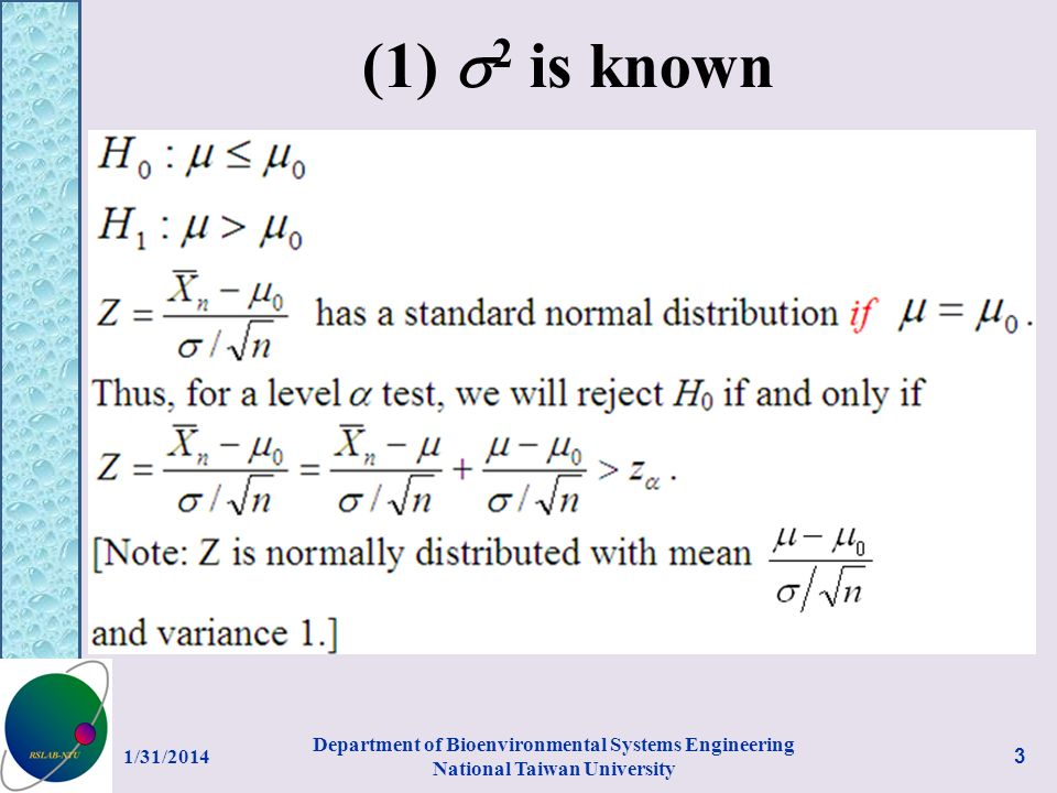 (1) 2 is known 1/31/2014 Department of Bioenvironmental Systems Engineering National Taiwan University 3