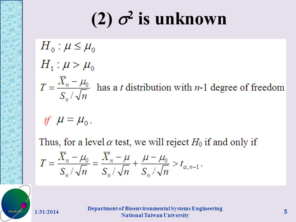 (2) 2 is unknown 1/31/2014 Department of Bioenvironmental Systems Engineering National Taiwan University 5