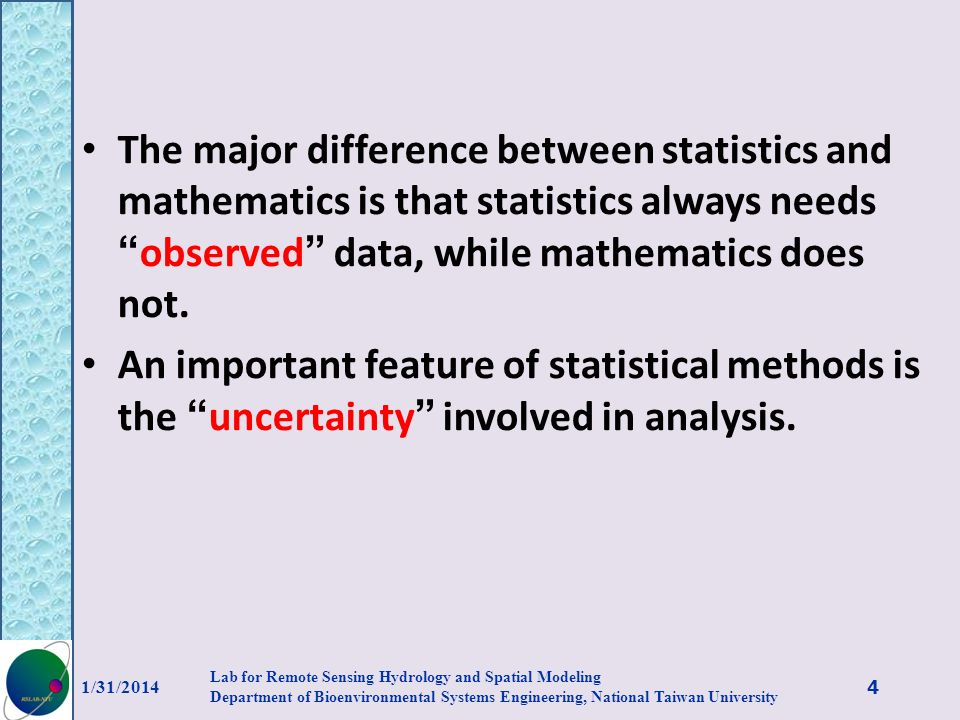 The major difference between statistics and mathematics is that statistics always needs observed data, while mathematics does not. An important featur