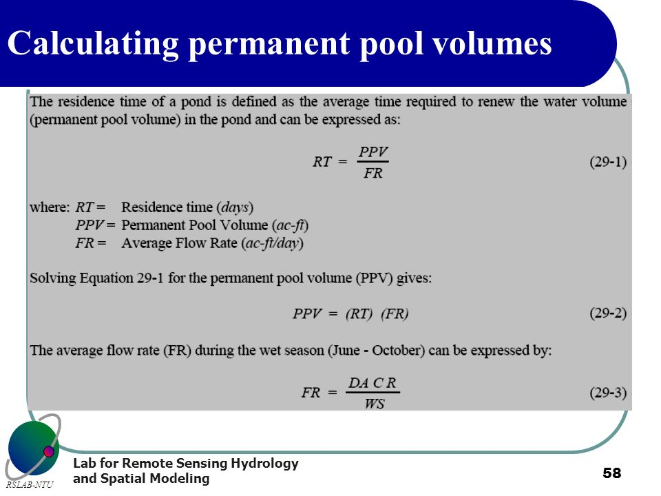 Lab for Remote Sensing Hydrology and Spatial Modeling RSLAB-NTU 58 Calculating permanent pool volumes