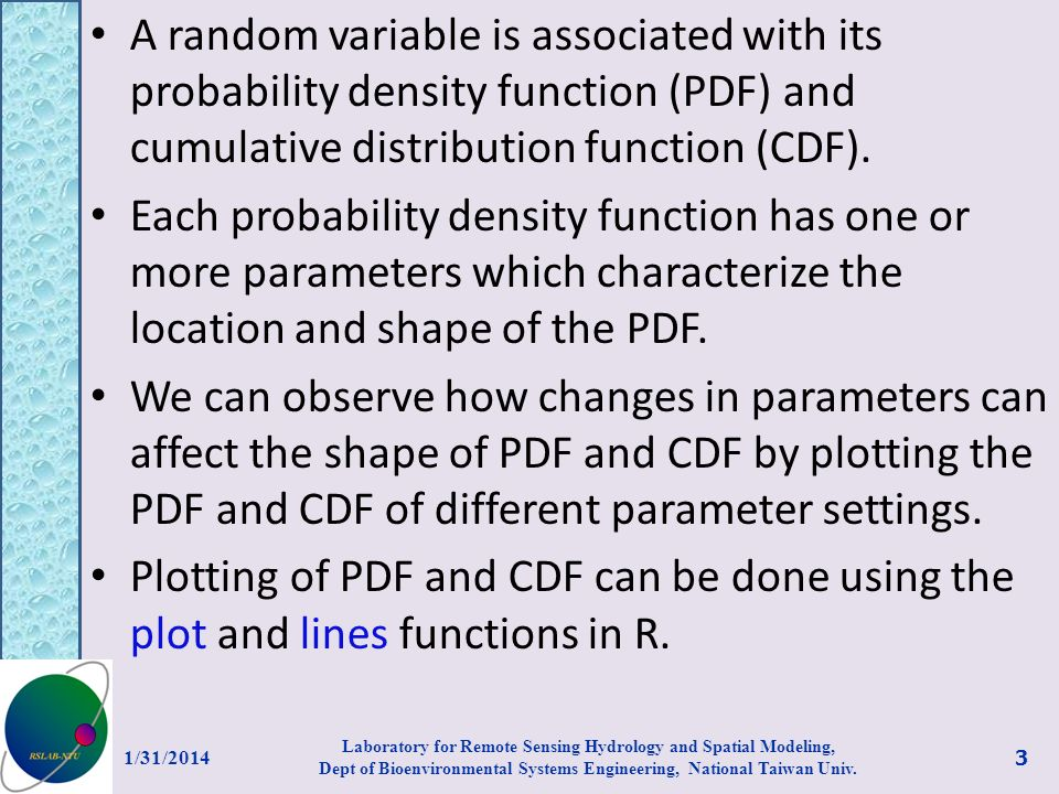 A random variable is associated with its probability density function (PDF) and cumulative distribution function (CDF). Each probability density funct