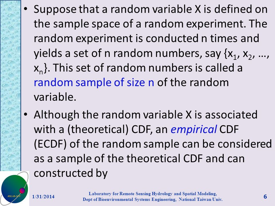 Suppose that a random variable X is defined on the sample space of a random experiment. The random experiment is conducted n times and yields a set of