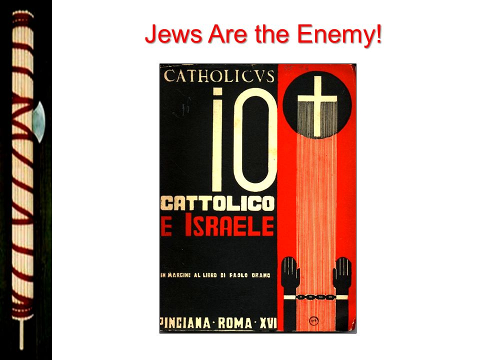 Jews Are the Enemy!