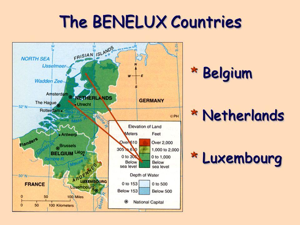 The BENELUX Countries * Belgium * Netherlands * Luxembourg * Belgium * Netherlands * Luxembourg