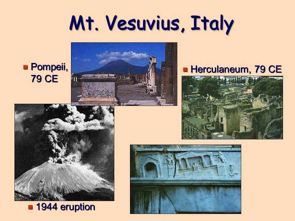 Mt. Vesuvius, Italy e 1944 eruption e Pompeii, 79 CE e Herculaneum, 79 CE