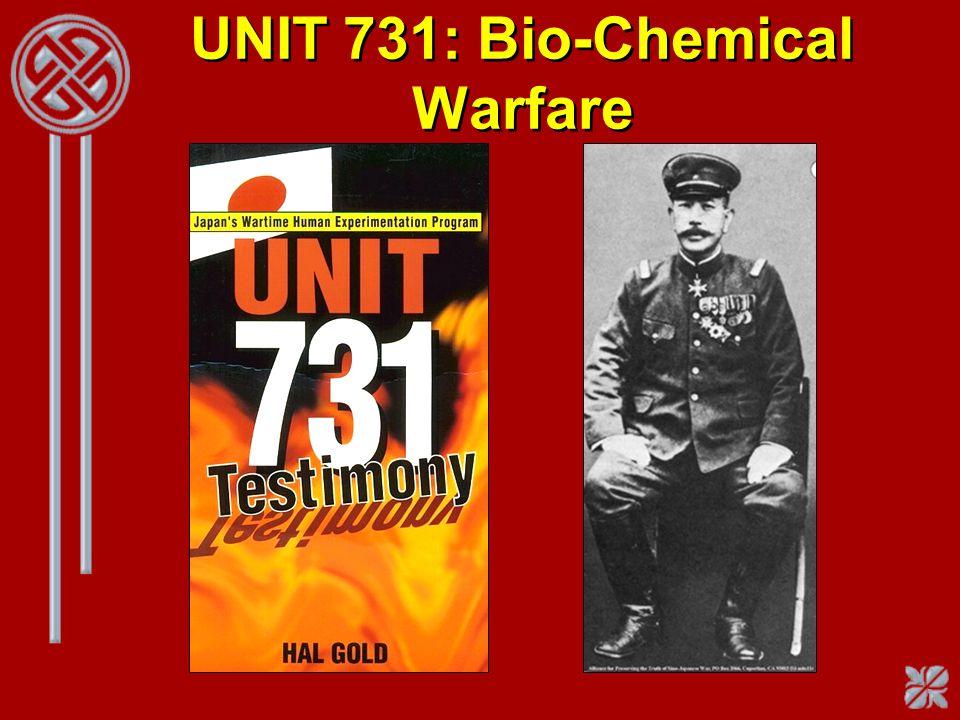 UNIT 731: Bio-Chemical Warfare