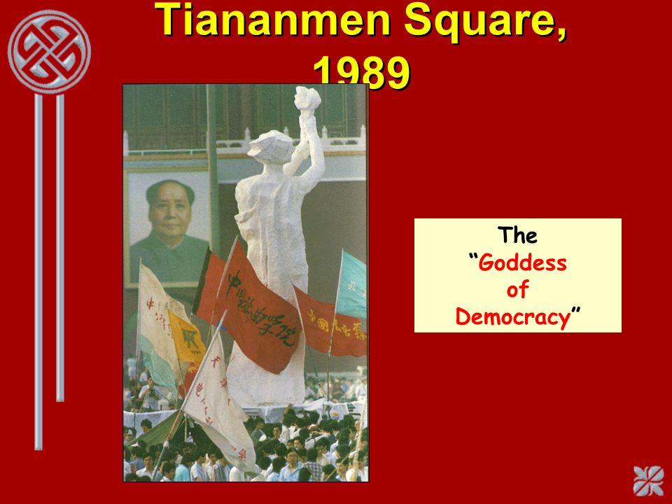 Tiananmen Square, 1989 TheGoddess of Democracy