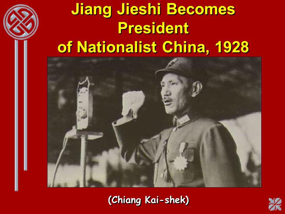 Jiang Jieshi Becomes President of Nationalist China, 1928 (Chiang Kai-shek)