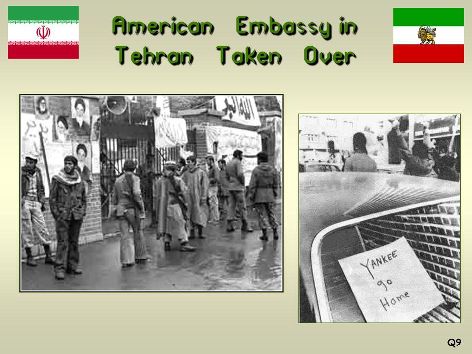 American Embassy in Tehran Taken Over Q9