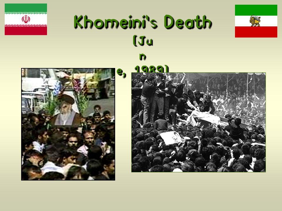 Khomeinis Death (Ju n e, 1989)