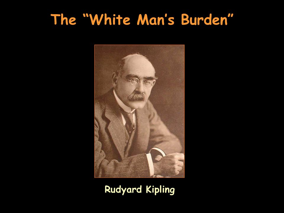The White Mans Burden Rudyard Kipling