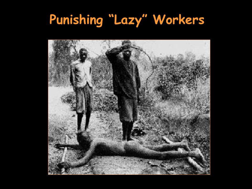 Punishing Lazy Workers