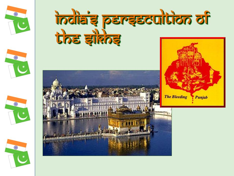 Indias persecultion of the Sikhs