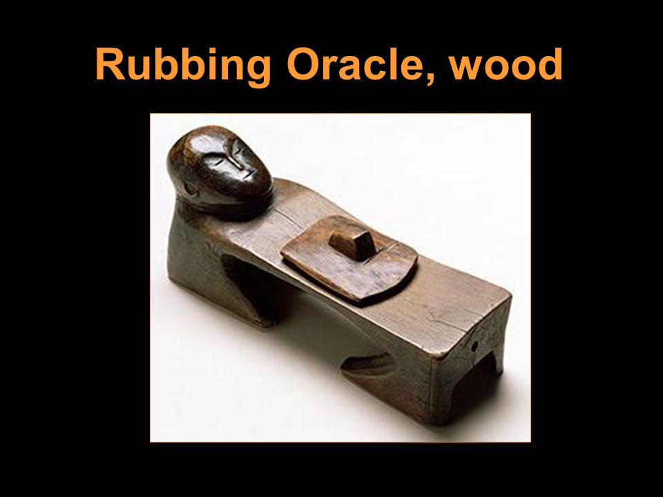 Rubbing Oracle, wood