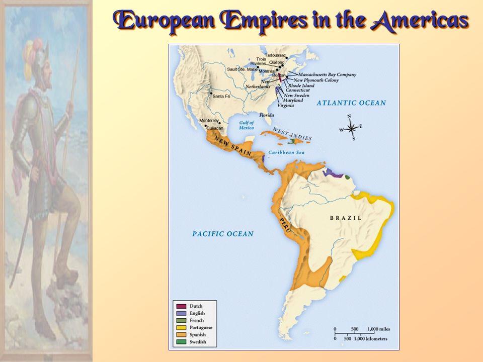 European Empires in the Americas