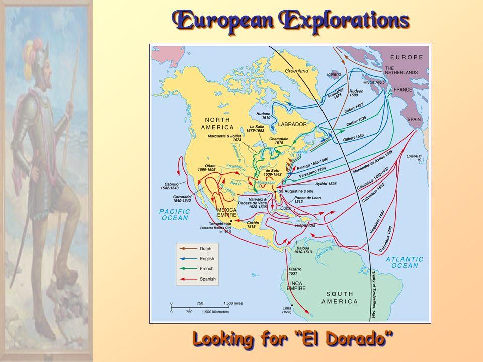 European Explorations Looking for El Dorado
