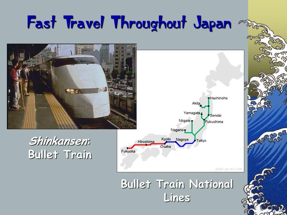 Fast Travel Throughout Japan Shinkansen: Bullet Train Bullet Train National Lines