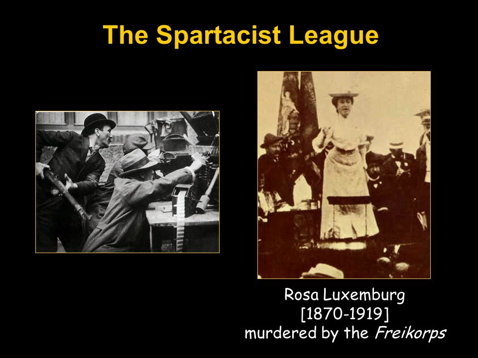 The Spartacist League Rosa Luxemburg [1870-1919] murdered by the Freikorps