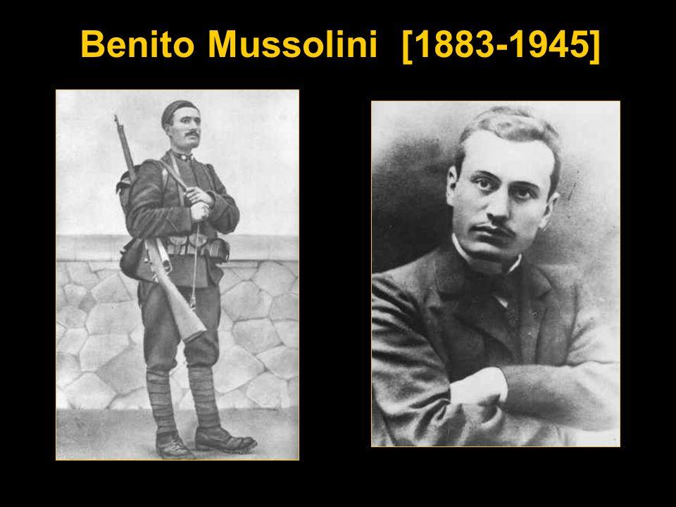 Benito Mussolini [1883-1945]