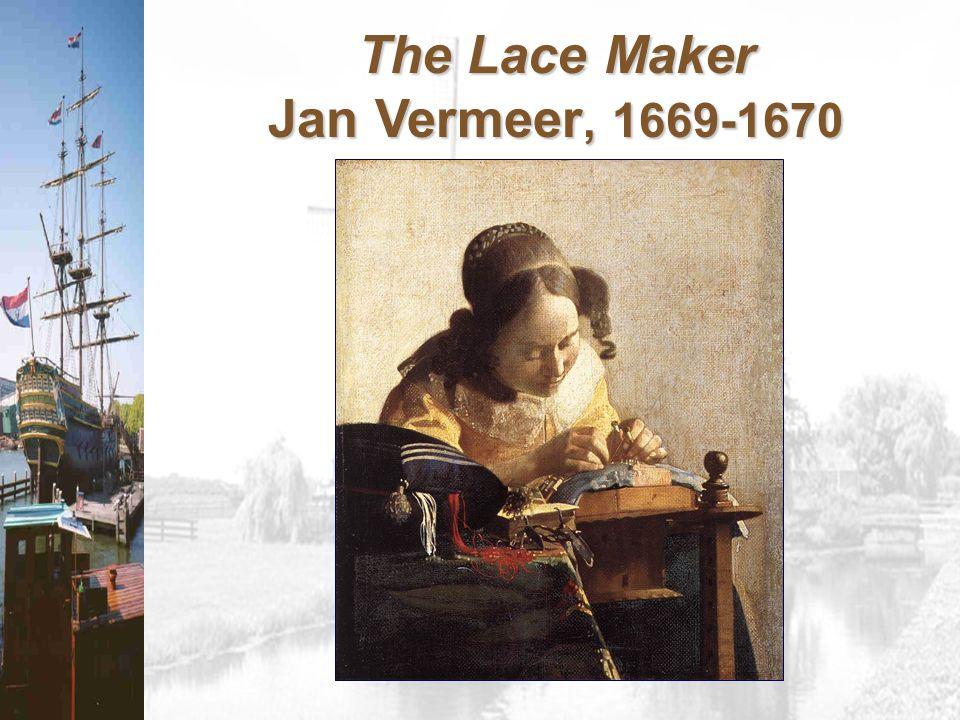 The Lace Maker Jan Vermeer, 1669-1670