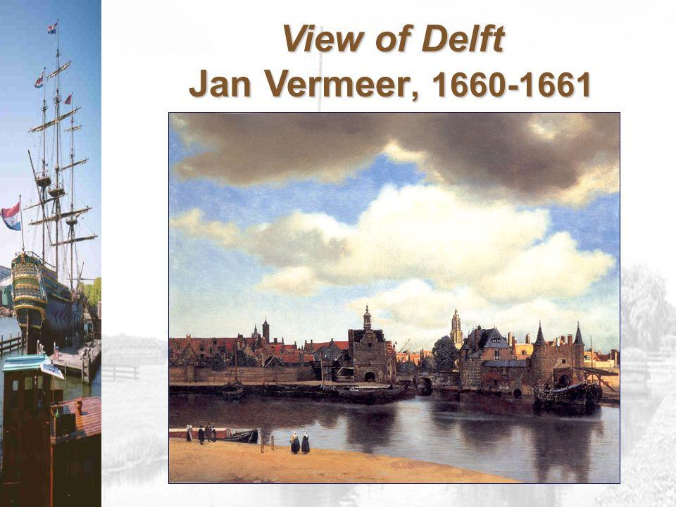 View of Delft Jan Vermeer, 1660-1661