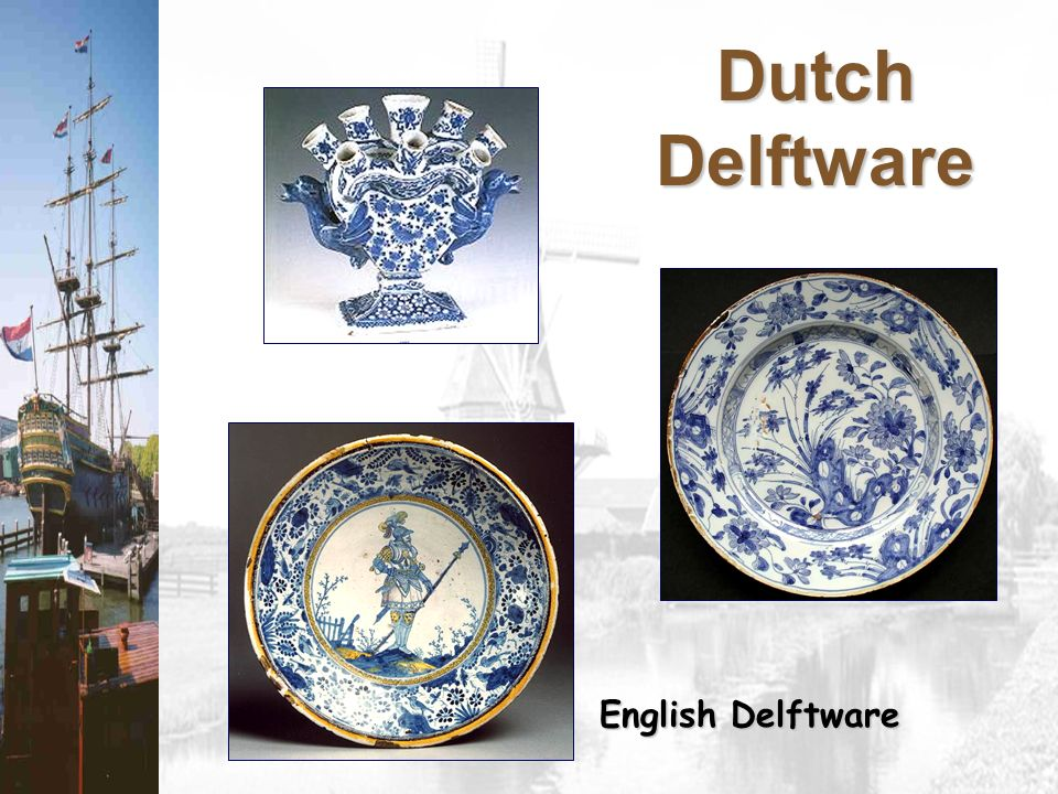Dutch Delftware English Delftware
