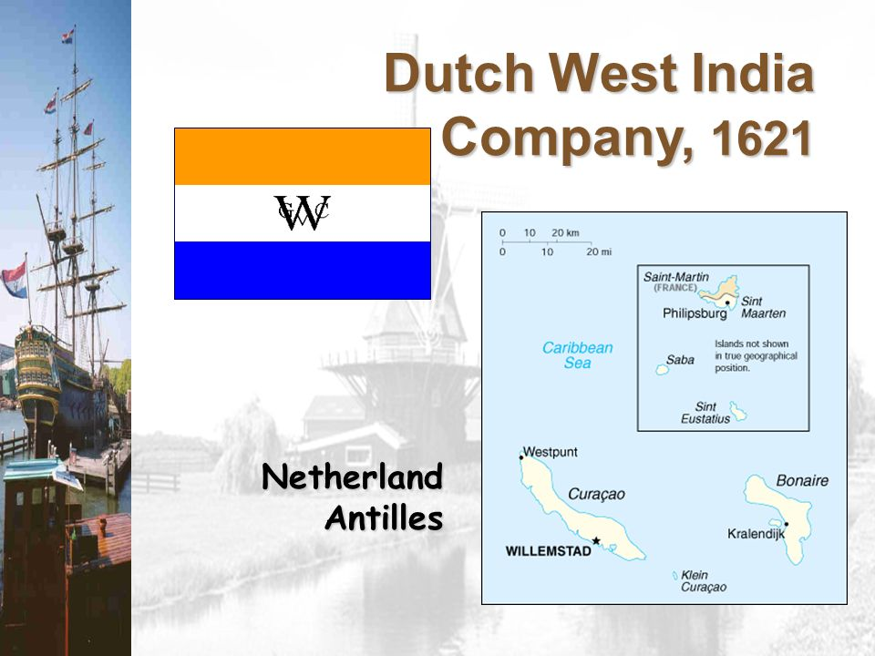 Dutch West India Company, 1621 Netherland Antilles