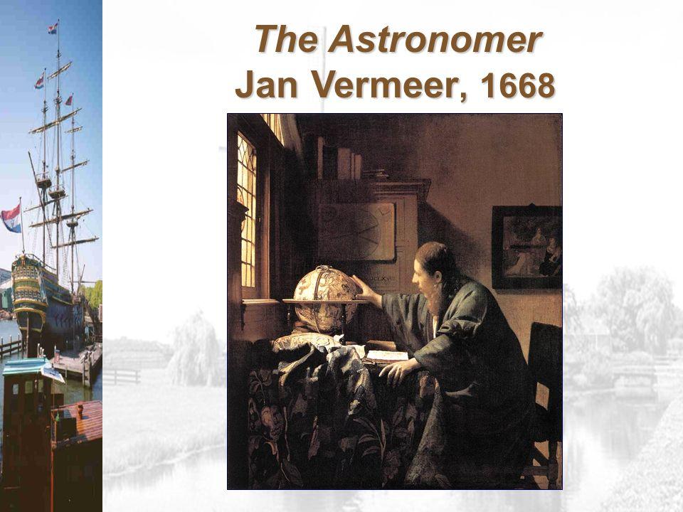 The Astronomer Jan Vermeer, 1668