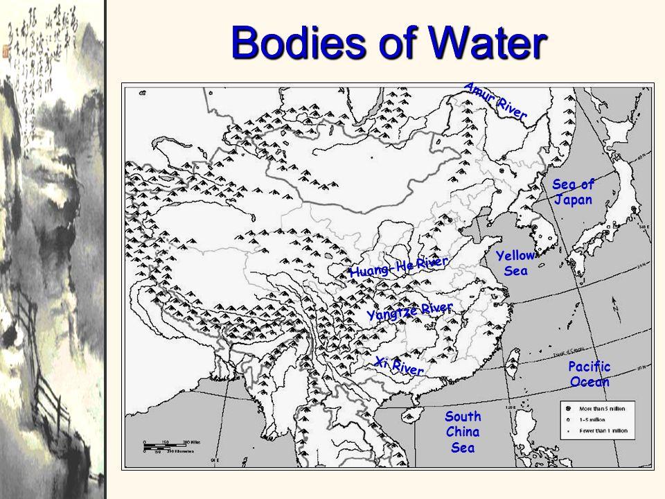 Bodies of Water Huang-He River Y e l l o w S e a Yangtze River Pacific Ocean Amur River Xi River South China Sea Sea of Japan