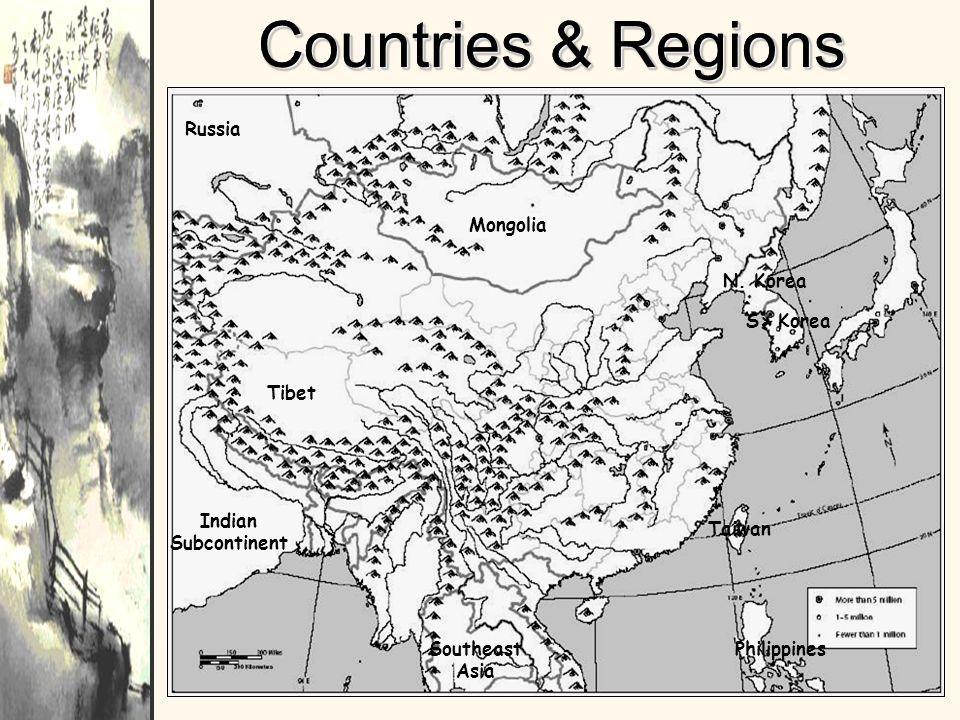 Countries & Regions Tibet Mongolia Southeast Asia Indian Subcontinent Russia N. Korea S> Korea Taiwan Philippines