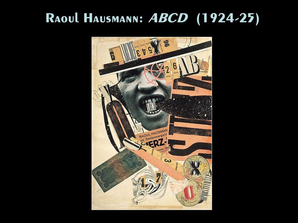 Raoul Hausmann: ABCD (1924-25)
